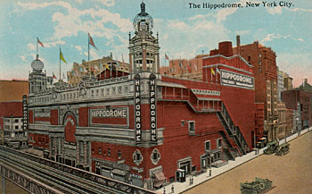 The Hippodrome. New York City